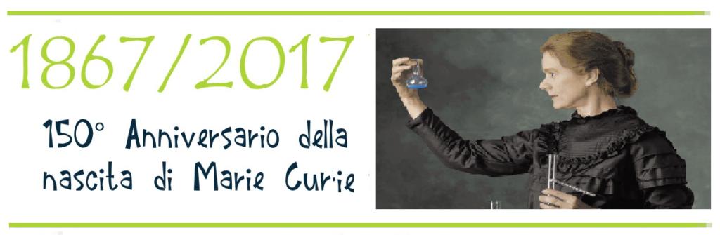 150° Anniversario della nascita di Marie Curie