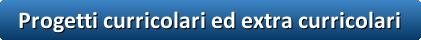 button_progetti-curricolari-ed-extra-curricolari